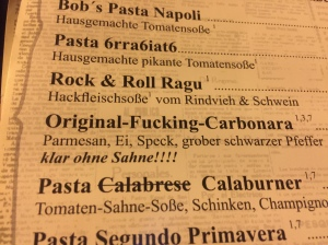 Just some of the quirky menu options on Maximilianstrasse.