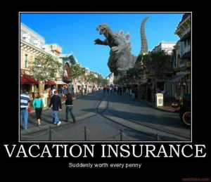 Godzilla mama about travel insurance